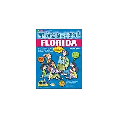 Gallopade International My First Book About Florida! Social Studies Workbook, Kindergarten - Grade 4 [eBook]