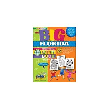 Gallopade International The Big Florida Reproducible Activity Book-New Version Workbook, Grade 2 - Grade 6 [eBook]