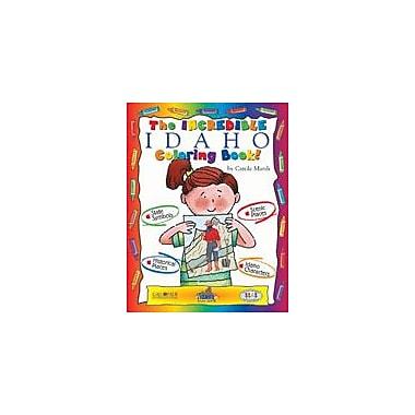 Gallopade International The Incredible Idaho Coloring Book! Social Studies Workbook, Kindergarten - Grade 2 [eBook]