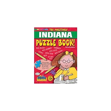 Gallopade International The Positively Indiana Puzzle Book Social Studies Workbook, Grade 2 - Grade 6 [eBook]