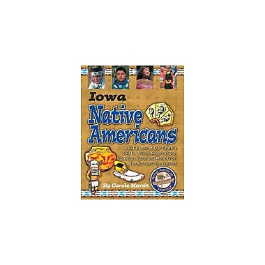 Gallopade International Iowa Native Americans Social Studies Workbook, Grade 3 - Grade 8 [eBook]