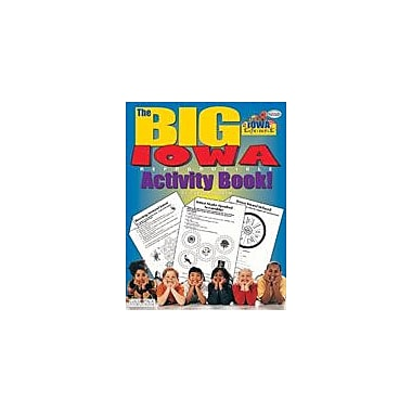 Gallopade International The Big Iowa Reproducible Activity Book-New Version Social Studies Workbook, Grade 2 - Grade 6 [eBook]