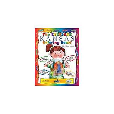Gallopade International The Keepsake Kansas Coloring Book Social Studies Workbook, Kindergarten - Grade 2 [eBook]