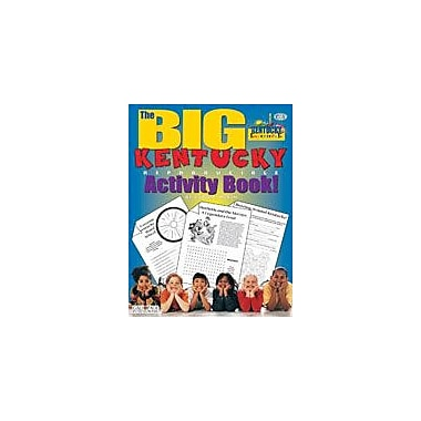 Gallopade International The Big Kentucky Reproducible Activity Book Social Studies Workbook, Grade 2 - Grade 6 [eBook]