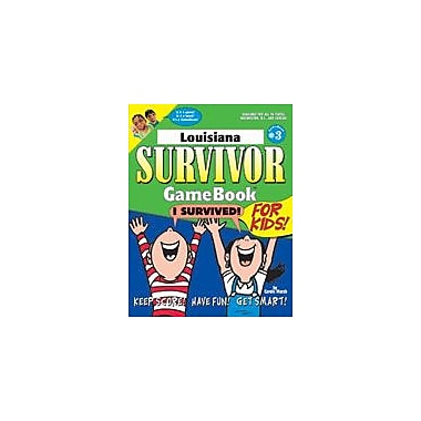 Gallopade International Louisiana Survivor: A Classroom Challenge! Geography Workbook, Grade 3 - Grade 8 [eBook]