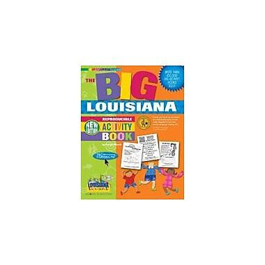 Gallopade International The Big Louisiana Reproducible Activity Book-New Version Workbook, Grade 2 - Grade 6 [eBook]