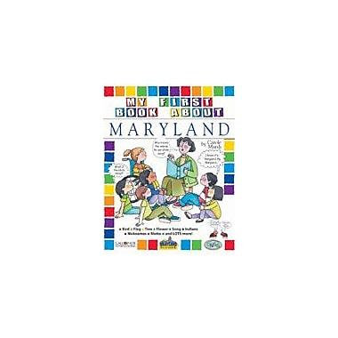 Gallopade International My First Book About Maryland! Social Studies Workbook, Kindergarten - Grade 4 [eBook]