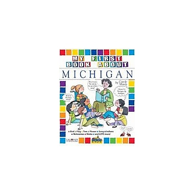 Gallopade International My First Book About Michigan Social Studies Workbook, Kindergarten - Grade 4 [eBook]