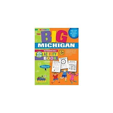 Gallopade International The Big Michigan Reproducible Activity Book-New Version Workbook, Grade 2 - Grade 6 [eBook]