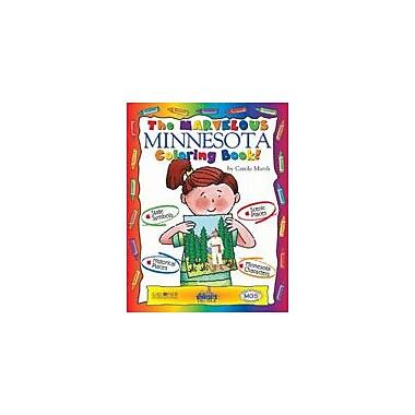 Gallopade International The Marvelous Minnesota Coloring Book! Social Studies Workbook, Kindergarten - Grade 2 [eBook]