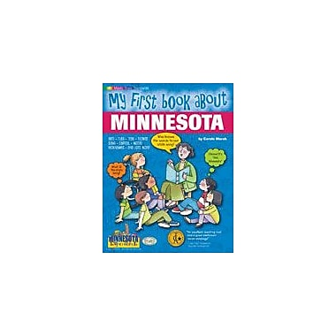 Gallopade International My First Book About Minnesota! Social Studies Workbook, Kindergarten - Grade 4 [eBook]