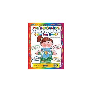 Gallopade International The Marvelous Missouri Coloring Book! Social Studies Workbook, Kindergarten - Grade 2 [eBook]