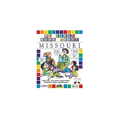 Gallopade International My First Book About Missouri! Social Studies Workbook, Kindergarten - Grade 4 [eBook]