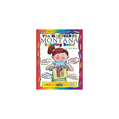 Gallopade International The Marvelous Montana Coloring Book! Social Studies Workbook, Kindergarten - Grade 2 [eBook]