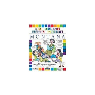 Gallopade International My First Book About Montana! Social Studies Workbook, Kindergarten - Grade 4 [eBook]