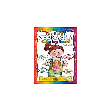 Gallopade International The Nifty Nebraska Coloring Book! Social Studies Workbook, Kindergarten - Grade 2 [eBook]