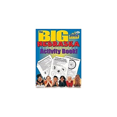 Gallopade International The Big Nebraska Reproducible Activity Book Social Studies Workbook, Grade 2 - Grade 6 [eBook]