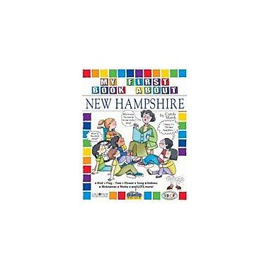 Gallopade International My First Book About New Hampshire! Social Studies Workbook, Kindergarten - Grade 4 [eBook]