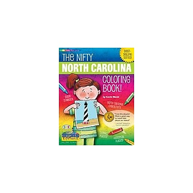 Gallopade International The Nifty North Carolina Coloring Book! Social Studies Workbook, Kindergarten - Grade 2 [eBook]