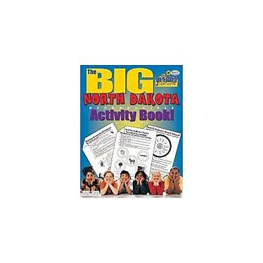 Gallopade International The Big North Dakota Reproducible Activity Book Social Studies Workbook, Grade 2 - Grade 6 [eBook]