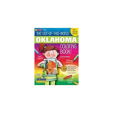 Gallopade International The Out-Of-This-World Oklahoma Coloring Book! Social Studies Workbook, Kindergarten - Grade 2 [eBook]