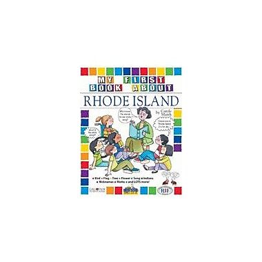 Gallopade International My First Book About Rhode Island! Social Studies Workbook, Kindergarten - Grade 4 [eBook]
