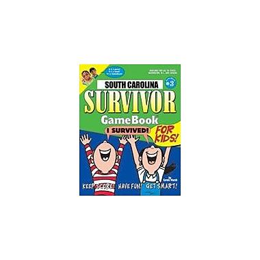 Gallopade International South Carolina Survivor: A Classroom Challenge! Geography Workbook, Grade 3 - Grade 8 [eBook]