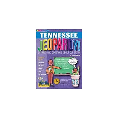 Gallopade International Tennessee Jeopardy!: Answers & Questions About Our State! Workbook, Grade 3 - Grade 8 [eBook]