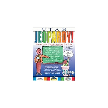 Gallopade International Utah Jeopardy!: Answers & Questions About Our State! Social Studies Workbook, Grade 3 - Grade 8 [eBook]