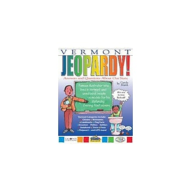Gallopade International Vermont Jeopardy!: Answers & Questions About Our State! Workbook, Grade 3 - Grade 8 [eBook]