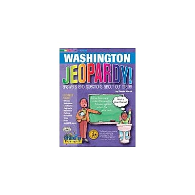Gallopade International Washington Jeopardy!: Answers & Questions About Our State! Workbook, Grade 3 - Grade 8 [eBook]