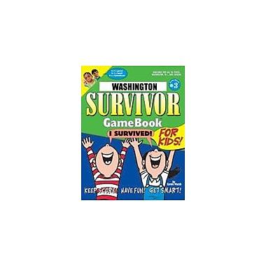 Gallopade International Washington Survivor: A Classroom Challenge! Geography Workbook, Grade 3 - Grade 8 [eBook]