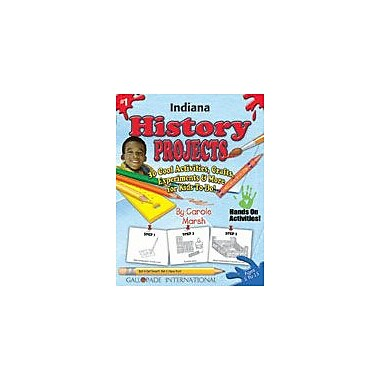 Gallopade International Indiana History Projects Social Studies Workbook, Kindergarten - Grade 5 [eBook]