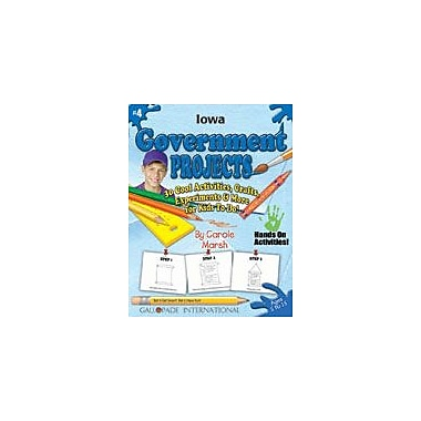 Gallopade International Iowa Government Projects Social Studies Workbook, Kindergarten - Grade 5 [eBook]