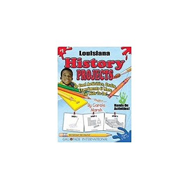 Gallopade International Louisiana History Projects Social Studies Workbook, Kindergarten - Grade 5 [eBook]