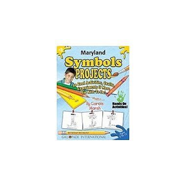 Gallopade International Maryland Symbols Projects Social Studies Workbook, Kindergarten - Grade 5 [eBook]