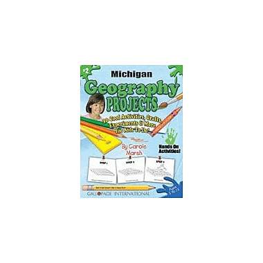 Gallopade International Michigan Geography Projects Social Studies Workbook, Kindergarten - Grade 5 [eBook]