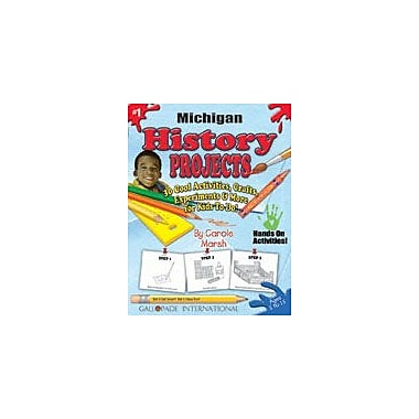 Gallopade International Michigan History Projects Social Studies Workbook, Kindergarten - Grade 5 [eBook]
