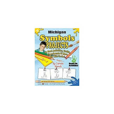 Gallopade International Michigan Symbols Projects Social Studies Workbook, Kindergarten - Grade 5 [eBook]