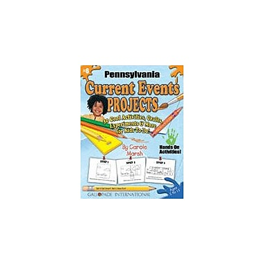 Gallopade International Pennsylvania Current Events Projects Social Studies Workbook, Kindergarten - Grade 8 [eBook]