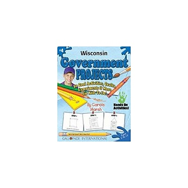 Gallopade International Wisconsin Government Projects Social Studies Workbook, Kindergarten - Grade 5 [eBook]