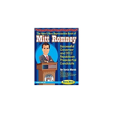 Gallopade International Reproducible Book of Mitt Romney: Successful Governor and 2012 Republican Presidential Candidate [eBook]