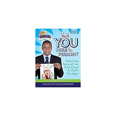 Gallopade International Would You Hire This Person? Look At Getting Hired Business Workbook, Grade 6 - Grade 12 [eBook]