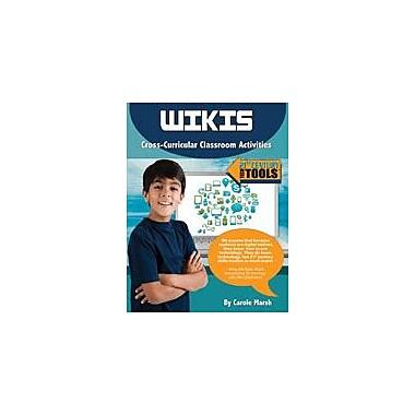 Gallopade International Wiki's: Cross-Curricular Classroom Activities Computers Workbook, Grade 3 - Grade 8 [eBook]