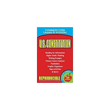 Gallopade International U.S. Constitution Common Core Lessons and Activities Social Studies Workbook, Grade 3 - Grade 8 [eBook]