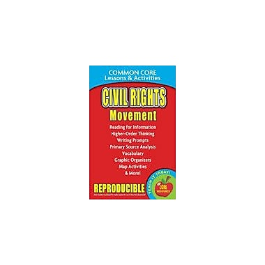 Gallopade International Civil Rights Movement Common Core Lessons and Activities Workbook, Grade 3 - Grade 8 [eBook]