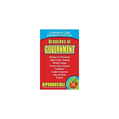 Gallopade International Branches of Government Common Core Lessons and Activities Workbook, Grade 3 - Grade 8 [eBook]