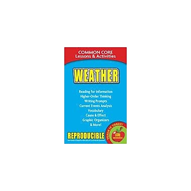 Gallopade International Weather Common Core Lessons and Activities Science Workbook, Grade 3 - Grade 8 [eBook]