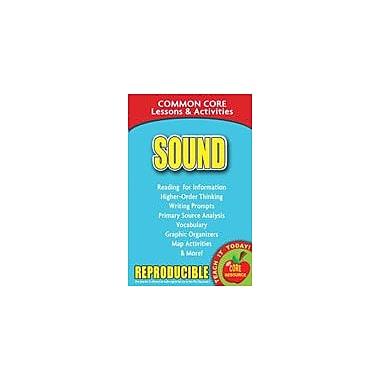 Gallopade International Sound, Common Core Lessons and Activities Science Workbook, Grade 3 - Grade 8 [eBook]