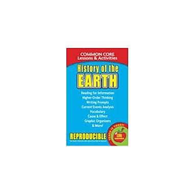 Gallopade International History of the Earth, Common Core Lessons & Activities Workbook, Grade 3 - Grade 8 [eBook]